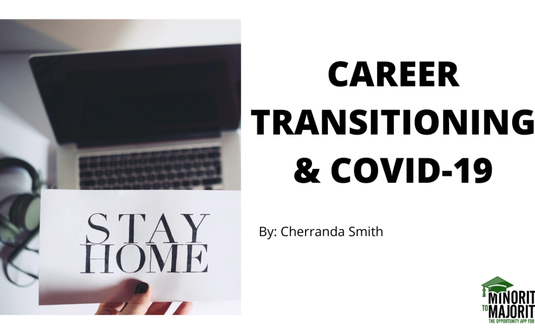 Career Transitioning & COVID-19